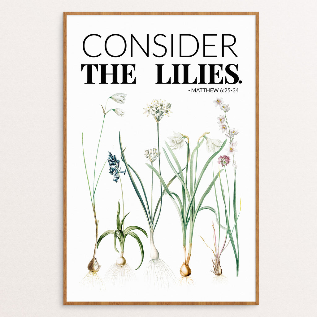 CONSIDER THE LILIES POSTER PRINT