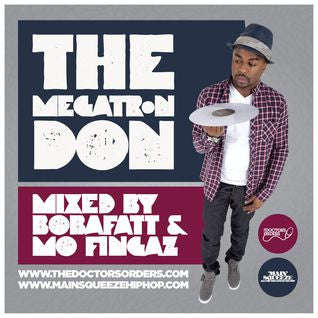 Main Squeeze | The Megatron Don