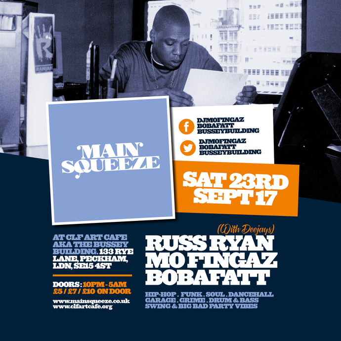 Main Squeeze with Russ Ryan | Sat 23rd Sept | Bussey Building, Peckham