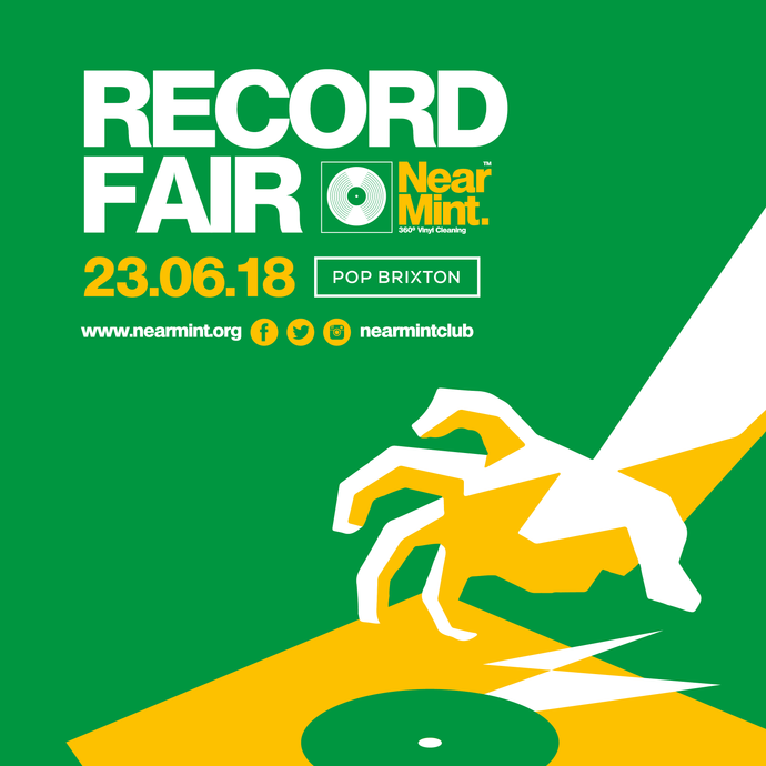 The Near Mint Record Fair | 23.06.18 | Pop Brixton, London
