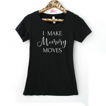 Mommy moves tee - Shee Design Studio