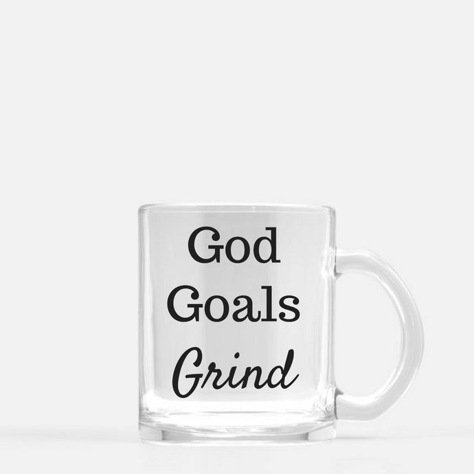 Glass mug (God, Goals, Grind) - Shee Design Studio
