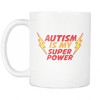 Autism Is My Superpower 2