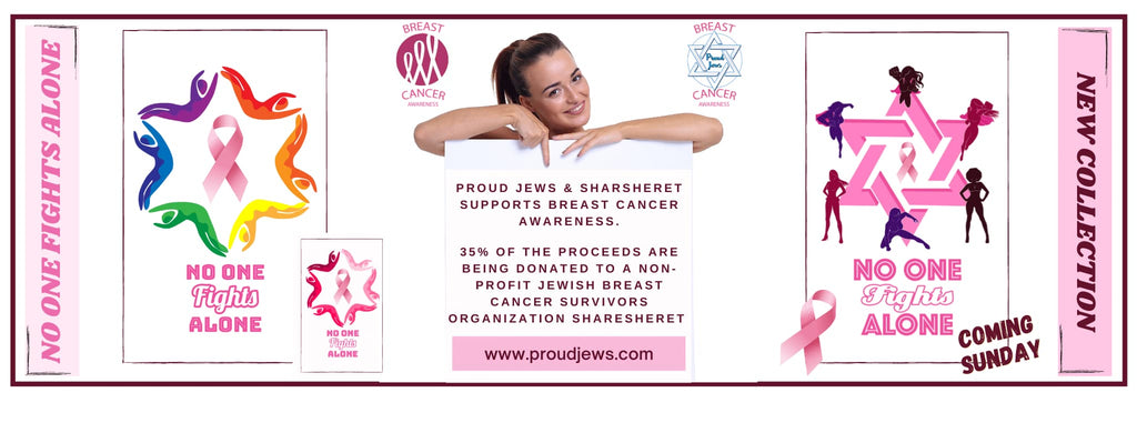 Proud Jews Collection is Supporting Breast Cancer Awareness and Education.