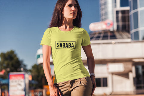 Sababa Women's Tee. Not Just A Word But A Way Of Life.