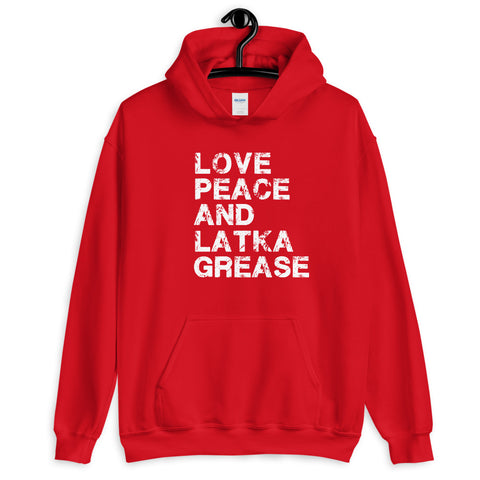 Love, Peace And Latke Grease. Unisex Hanukkah Hoodie.