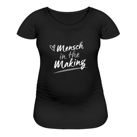 Mensch in the Making with Heart. Premium Jewish Maternity T-Shirt - black