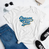 Chosen One Women's T-Shirt. That is the rumor and I believe it.