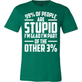 99 Percent Of People Are Stupid I'm Glad I'm Part Of The Other 3 Percent Shirt - Funny Math Tee - Luxurious Inspirations