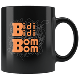 Bidi Bidi Bom Bom Music Fan Mug - Black 11 Ounce Coffee Cup - Luxurious Inspirations