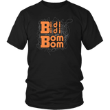 Bidi Bidi Bom Bom Music Fan T-Shirt - Luxurious Inspirations