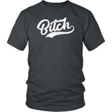 Bitch Funny Offensive Vulgar Salty Title Gift T-Shirt - Luxurious Inspirations
