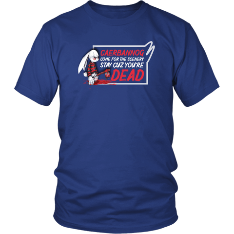 Caerbannog Come For The Scenery Stay Cause You're Dead Funny Rabbit Monty Movie Parody T-Shirt - Luxurious Inspirations