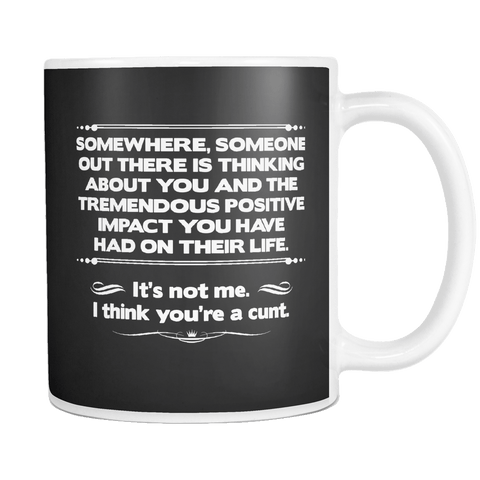 Canada  	I Think You're A Cunt Mug - Funny Offensive Adult Coffee Cup - Luxurious Inspirations