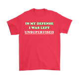 Canada In My Defense I Was Left Unsupervised Shirt - Funny Prankster Tee - Luxurious Inspirations