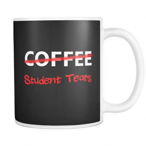 Canada Tears Of My Students Mug - Luxurious Inspirations