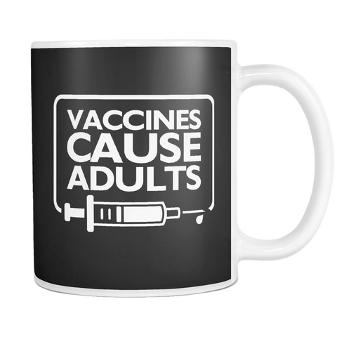 Canada Vaccines Cause Adults Mug - Funny Medical Work Coffee Cup - Luxurious Inspirations