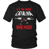 Catalina Wine Mixer Shirt - Funny Brothers Tee - Luxurious Inspirations