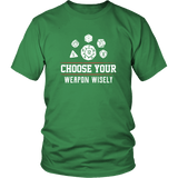 Choose Your Weapon Wisely DND T-Shirt - Luxurious Inspirations