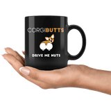 Corgi Butts Drive Me Nuts Mug - Funny Dog Lover Coffee Cup - Luxurious Inspirations