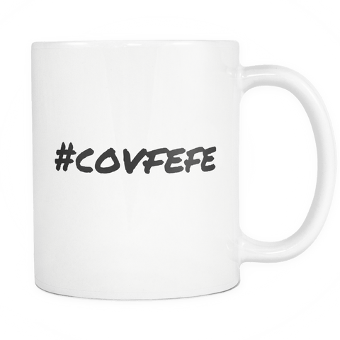 Covfefe #covfefe mug, funny Trump Twitter Quote. White 11 oz Coffee Cup 2 - Luxurious Inspirations