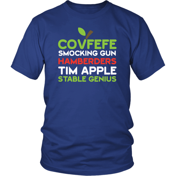 Covfefe Smocking Gun Hamberders Tim Apple Stable Genius Anti Trump Anti-Trump Funny T-Shirt - Luxurious Inspirations