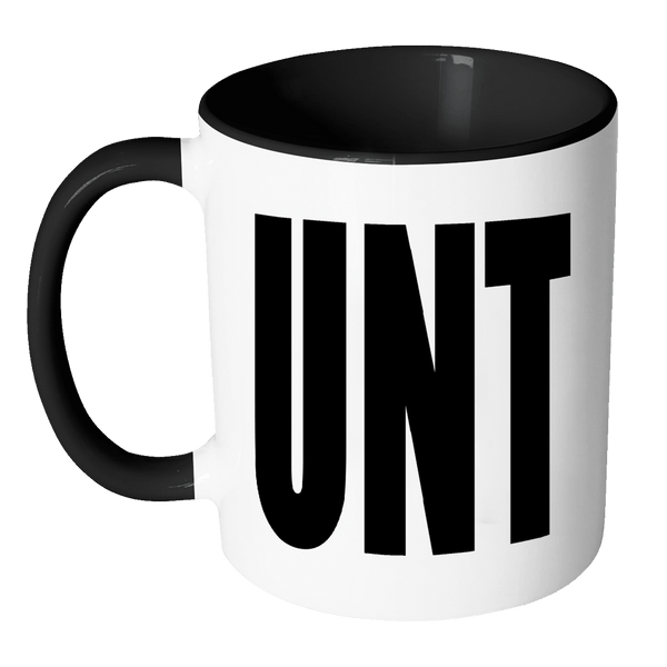 Cunt Unt Mug - Funny Adult Offensive Mug - Perfect Gag Gift For A Joke Drinkware teelaunch