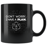 Dice Don't Worry I Have A Plan DND Role Playing Board Game Funny Mug D&D D20 Critical Coffee Cup - Luxurious Inspirations