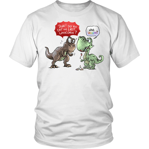 Did You Eat The Last Unicorn Shirt - Funny T-Rex Dinosaur Tee - Luxurious Inspirations