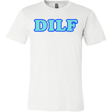 DILF Shirt -Dad I'd Like To Tee - Luxurious Inspirations