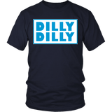 Dilly Dilly Shirt - Funny Light Beer Commercial Bud Tee - Luxurious Inspirations