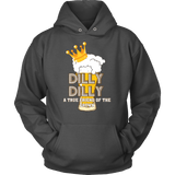 Dilly Dilly Shirt Hoodie  - A Light True Friend Of The Crown For You And Your Bud Can Goes To The Pit Of Misery - Luxurious Inspirations