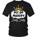 Dilly Dilly Shirt - Light Pit Of Misery For You And Your Bud - Luxurious Inspirations