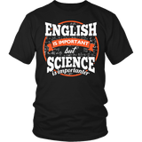 English Is Important But Science Is Importanter Shirt - Funny Scientist Teachier Spelling Tee - Luxurious Inspirations