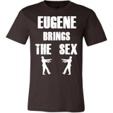Eugene Brings The Sex Shirt - Funny Walking Zombie Tee - Luxurious Inspirations