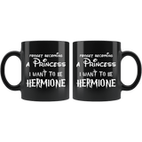 Forget Becoming A Princess I Want To Be Hermione Mug - Funny Magic Wizard World Fan Coffee Cup - Luxurious Inspirations
