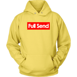 Full Send No Half Send Hoodie Shirt - Funny University Parody For The Boys Christmas Gift T-Shirt - Luxurious Inspirations