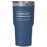 Fun Facts About Germany Tumbler Mug - 30oz No Fun In Germany Go Back To Work! Funny - Luxurious Inspirations