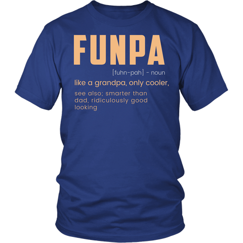 FUNPA Shirt - Funny Grandfather Papa Grandpa Fun Novelty Tee - Luxurious Inspirations