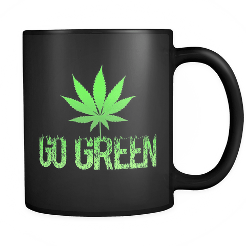Go Green Mug - Support Weed Marijuana 420 Coffee Cup 2 - Luxurious Inspirations