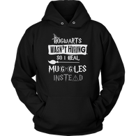 Hogwarts Wasn't Hiring So I Heal Muggles Instead Hoodie - Funny Nurse Doctor Medical Magical Tee Shirt T-Shirt Sweatshirt - Luxurious Inspirations