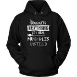 Hogwarts Wasn't Hiring So I Heal Muggles Instead Hoodie - Funny Nurse Doctor Medical Magical Tee Shirt T-Shirt Sweatshirt T-shirt teelaunch Unisex Hoodie Black S