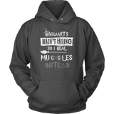 Hogwarts Wasn't Hiring So I Heal Muggles Instead Hoodie - Funny Nurse Doctor Medical Magical Tee Shirt T-Shirt Sweatshirt T-shirt teelaunch Unisex Hoodie Charcoal S