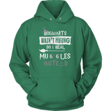 Hogwarts Wasn't Hiring So I Heal Muggles Instead Hoodie - Funny Nurse Doctor Medical Magical Tee Shirt T-Shirt Sweatshirt T-shirt teelaunch Unisex Hoodie Kelly Green S