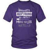 Hogwarts Wasn't Hiring So I Protect Muggles Instead Shirt - Funny Police Army Navy Military Security Guard Bouncer Firefighter Magical Tee T-shirt teelaunch District Unisex Shirt Purple S