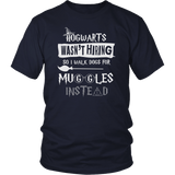 Hogwarts Wasn't Hiring So I Walk Dogs For Muggles Instead Shirt - Funny Dog Walker Pet Owner Magical Tee T-shirt teelaunch District Unisex Shirt Navy S