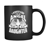 I Asked God For An Angel He Sent Me My Daughter Black Coffee Mug - Cup Drinkware teelaunch Black