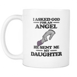 I Asked God For An Angel He Sent Me My Daughter Mug - Father Dad Mom Mother Drinkware teelaunch