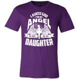 I Asked God For An Angel He Sent Me My Daughter Shirt - Great Family Father Mother Day Tee - Luxurious Inspirations