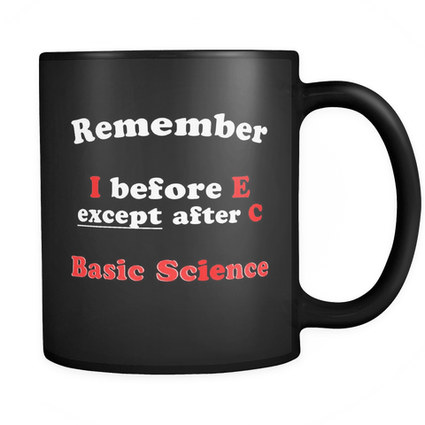 I Before E Except After C Mug - Funny Teacher Cup - Luxurious Inspirations